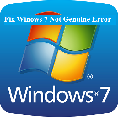 fix / resolve windows 7 not genuine error