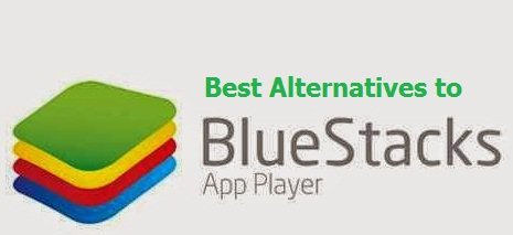 android bluestacks alternatives