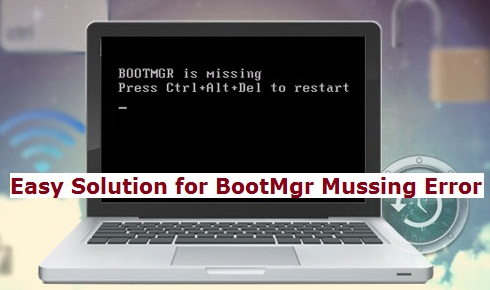 fixing error of bootmgr is missing