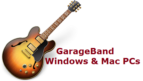 Download Garageband for PC – Windows 8 / 7 and Mac